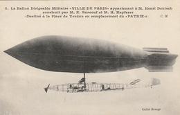 """Le Ballon Dirigeable Militaire """"VILLE DE PARIS""""  Appartenant à M. Henri Deutsch Construit Par M. E. Surcouf Et M. H. Kaf - Dirigibili"""