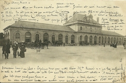 08 Ardennes SEDAN La Gare Trés Animée - Sedan