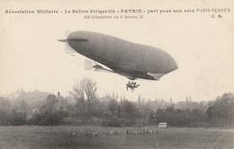 """Aérostation Militaire  - Le Ballon Dirigeable """"PATRIE """"part Pour Son Raid Paris-Verdun ... - Dirigibili"""