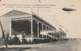 """Grande Semaine D'Aviation De REIMS 22-29 Août 1909. Le Dirigeable """"Colonel-Renard"""" évolue Devant Les Tribunes - Luchtschepen"""