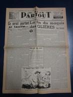 Fac Similé Une - Je Suis Partout - 7 Avr 44 - La Fin Du Maquis Des Glières - Newspapers