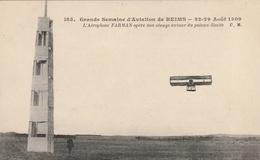 Grande Semaine D'Aviation De REIMS 22-29 Août 1909. L'Aéroplane Farman Après Son Virage Autour Du Poteau-limite - ....-1914: Voorlopers