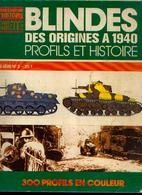 «Blindés Des Origines à 1940 – Profils Et Histoire » - Collection « Connaissance De L'histoire » - Ed. Hachette, Paris) - Voertuigen