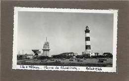 ÎLE D'OLERON - Phare De Chassiron En 1946 (photo Format 11,7cm X 6,9cm) - Orte