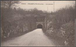 La Percée, Champlive, Doubs, C.1920 - Poillevard CPA - France