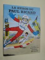 BD2011-3 : BD PUBLICITAIRE DE 1977 TBE Michel Vaillant Le Heros Du Paul Ricard Julie Wood Vu à 30 € Chez I-B - Michel Vaillant