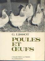«Poules Et œufs » LISSOT, G. – Ed. Flammarion, Paris (1965) - Technical