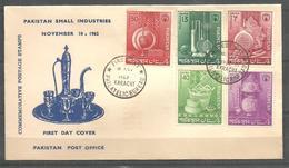 PAKISTAN FDC 1962  PAKISTAN SMALL INDUSTRIES - Pakistan