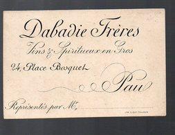 Pau (64 Pyrénées Atlantiques) Carte DABADIE Frères (vins Et Spiritueux) (PPP12697) - Advertising