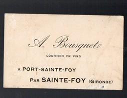 Port Sainte Foy  (33 Gironde) Carte BOUSQUETE (courtier En Vins)  (PPP12702) - Advertising
