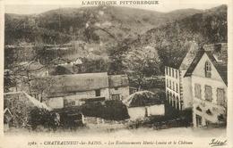 63 - CHATEAUNEUF LES BAINS - LES ETABLISSEMENTS MARIE LOUISE - LE CHATEAU - France