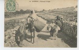 AFRIQUE - ALGERIE - Paysage Et Type (postée à TIARET En 1907) - Tiaret