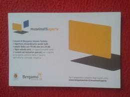 TARJETA TIPO POSTAL POST CARD POSTCARD CARTE POSTALE PUBLICIDAD PUBLICITARIA BERGAMO ITALIA ITALY MUSEO MUSEUM SCIENZE - Museos