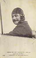 AVIATION - Circuit De L'Est D'Aviation - Août 1910 - Organisé Par Le Matin - LEBLANC Sur Monoplan Blériot - Sportifs