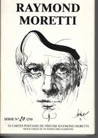 RAYMOND MORETTI . Coffret 50 Cartes N° 20 / 250  . - Other Illustrators