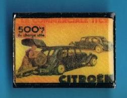PIN'S //  ** CITROËN / TRACTION AVANT 11 CV // 500 KG DE CHARGE UTILE ** .  (© Qualité Collectors Série Limité) - Citroën
