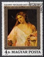 "Ungheria 1976 Sc. 2433 ""Flora"" Quadro Dipinto Da Tiziano Vecellio Titian CTO Paintings Tableau Hungary Magyar - Nudes"