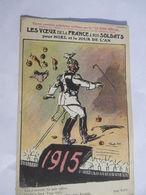 CPA éditée Par Le RIRE ROUGE 1915 Les Vœux De La France à Nos Soldats Pour Noël - Illustrateurs & Photographes