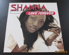 MAXI 45T SHANNA : Love Forever - 45 T - Maxi-Single