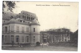 92 Neuilly Sur Seine Institution Sainte Ste Genevieve Cpa Petite Animation Cachet 1915 - Neuilly Sur Seine