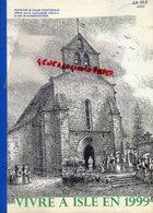87 - ISLE - VIVRE A ISLE EN 1999 - GOUACHE EGLISE DE CHANTERAUD OFFERTE A A GUNZENHAUSEN- ANNEE COMPLETE COUPURES PRESSE - Historical Documents