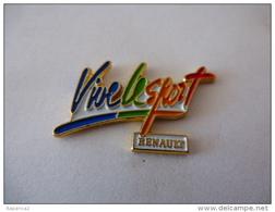 PINS AUTOMOBILE RENAULT  Vive Le Sport / Neuf  / 33NAT - Renault