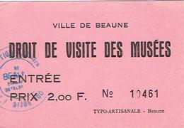Ancien Ticket D'entrée Aux Musées De La Ville De Beaune (années 1970) - Tickets D'entrée