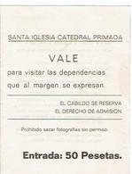 Ancien Ticket D'entrée à La Cathédrale De Tolède Santa Iglesia Catedral Primada Toledo 1970 - Tickets D'entrée