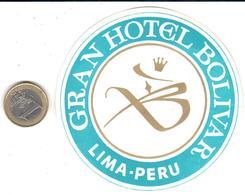 ETIQUETA DE HOTEL  - GRAN HOTEL BOLIVAR  - LIMA  -PERU - Hotel Labels