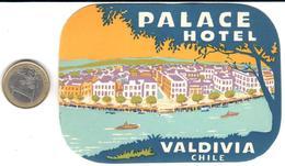 ETIQUETA DE HOTEL  - PALACE HOTEL  - VALDIVIA  -CHILE - Hotel Labels