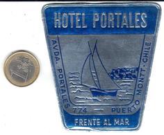 ETIQUETA DE HOTEL  -HOTEL PORTALES - PUERTO MONTT  -CHILE - Hotel Labels