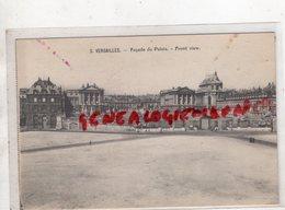78 - VERSAILLES - FACADE DU PALAIS - - Versailles (Château)