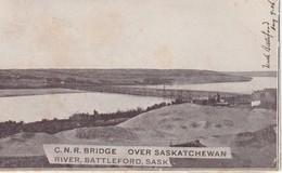 C. N. R. Bridge Over Saskatchewan River, Battleford, Saskatchewan - Saskatchewan