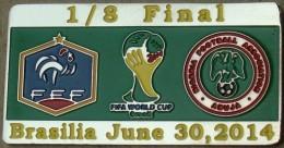 PIN FIFA 2014 FRANCE Vs NIGERIA 1/8 FINAL - Fútbol