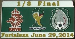 PIN FIFA 2014 NETHERLAND Vs MEXICO 1/8 FINAL - Voetbal