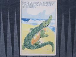 TI - Carte  - Illustrateur SIM - Espèce De Vieux Crocodile, Je N'y Crois Plus à Tes Larmes Hypocrites - Sim