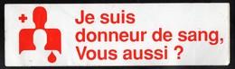 CROIX ROUGE DON DU SANG -  AUTOCOLLANT   N°2760 - Stickers
