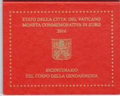 Vaticano 2016 -- 2€ Bicentenario Della Gendarmeria-FDC - Vaticano