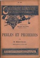 Perles Et Pêcheries Bibliothèque Scientifique Des Familles 36 P 12x18cm TTB état - Livres, BD, Revues