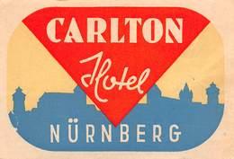 "D7824 "" CARLTON HOTEL  - NURNBERG"" ETICHETTA ORIGINALE - ORIGINAL LABEL - - Adesivi Di Alberghi"