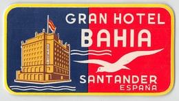 "D7828 "" GRAND HOTEL  BAHIA - SANTANDER - ESPANA"" ETICHETTA ORIGINALE - ORIGINAL LABEL - - Adesivi Di Alberghi"