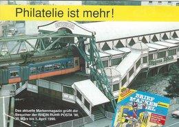 Philatelie Ist Mehr.  Austellungskarte Vom Briefmarken Spiegel . Rhein Ruhr Posta 90. Wuppertal.   Germany.  # 07572 - Postcards
