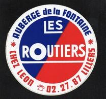 LES ROUTIERS AUBERGE DE LA FONTAINE CHEZ LEON LILLERS -  AUTOCOLLANT   N°2774 - Stickers