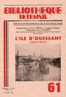 Scolaires > 6-12 Ans Bibliotheque De Travail L Ile D Ouessant - Books, Magazines, Comics