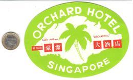 ETIQUETA DE HOTEL   -ORCHARD HOTEL  -SINGAPORE  -ASIA - Hotel Labels