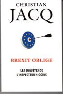 BREXIT OBLIGE DE CHRISTIAN JACQ EO 2017 VOIR SCANS. - Livres, BD, Revues