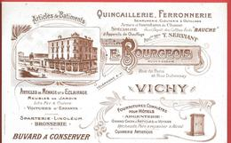 Buvard Années 1900 - E.BOURGEOIS à VICHY - Anc.T. SERVIANT - QUINCAILLERIE, ARMES,FOURNITURES DE CHASSE -coffres BAUCHE - Blotters