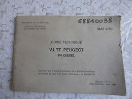 Guide Militaire Technique V.L.T.T. Peugeot P4 Diesel édition 1984 N°1 / 65 Pages - Livres, Revues & Catalogues