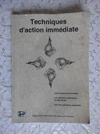 Livret Militaire Techniques D'action Immédiate 1ère édition 2004 128 Pages 15x21 - Altri