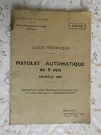 Guide Militaire Pistolet Automatique 9mm Modèle 1950 édition 1975 / 1984. - Livres, Revues & Catalogues
